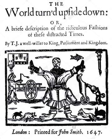 the-world-turned-upside-down-by-john-taylor-published-in-1647-AXTJWM